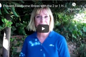 Prevent Foodborne Illness with the 2 or 1 Hour Rule